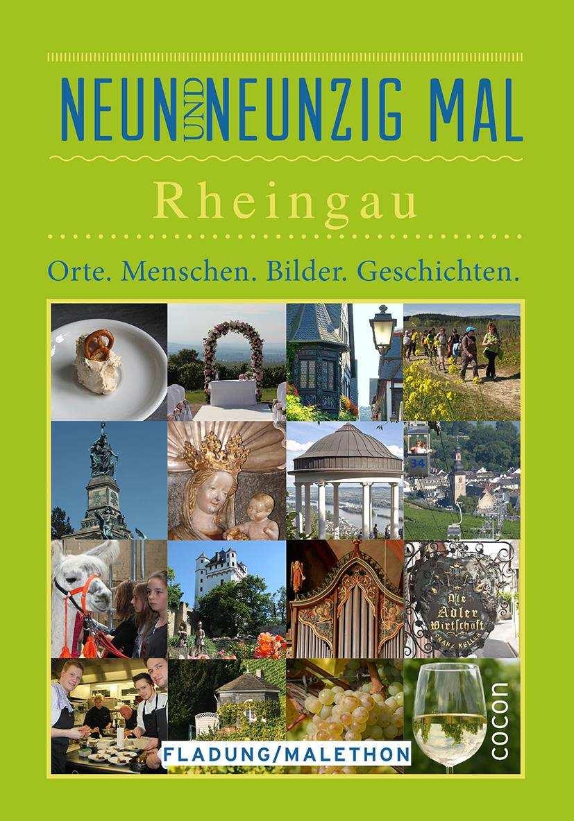 Reiseführer 99mal Rheingau